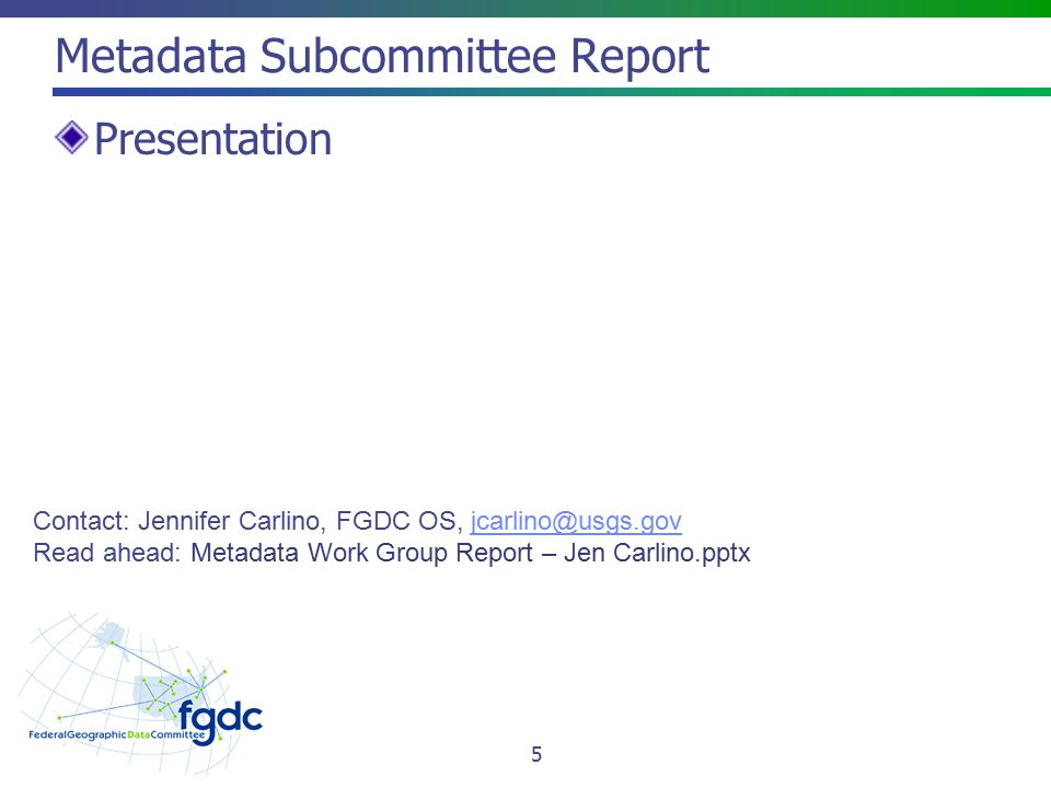 2012 FGDC Annual Report Thank you to everyone who provided input.