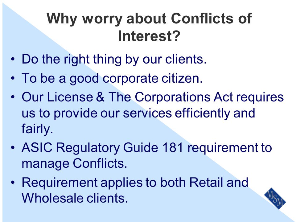 Examples of Conflicts of Interest We have an arrangement with an insurer involving Profit Share or Premium targets for higher commission.