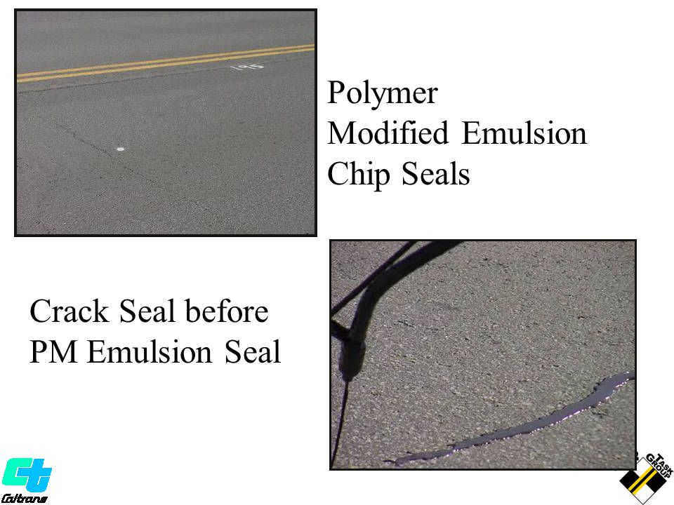 Polymer Modified Emulsion Chip Seals Crack Seal before PM Emulsion Seal