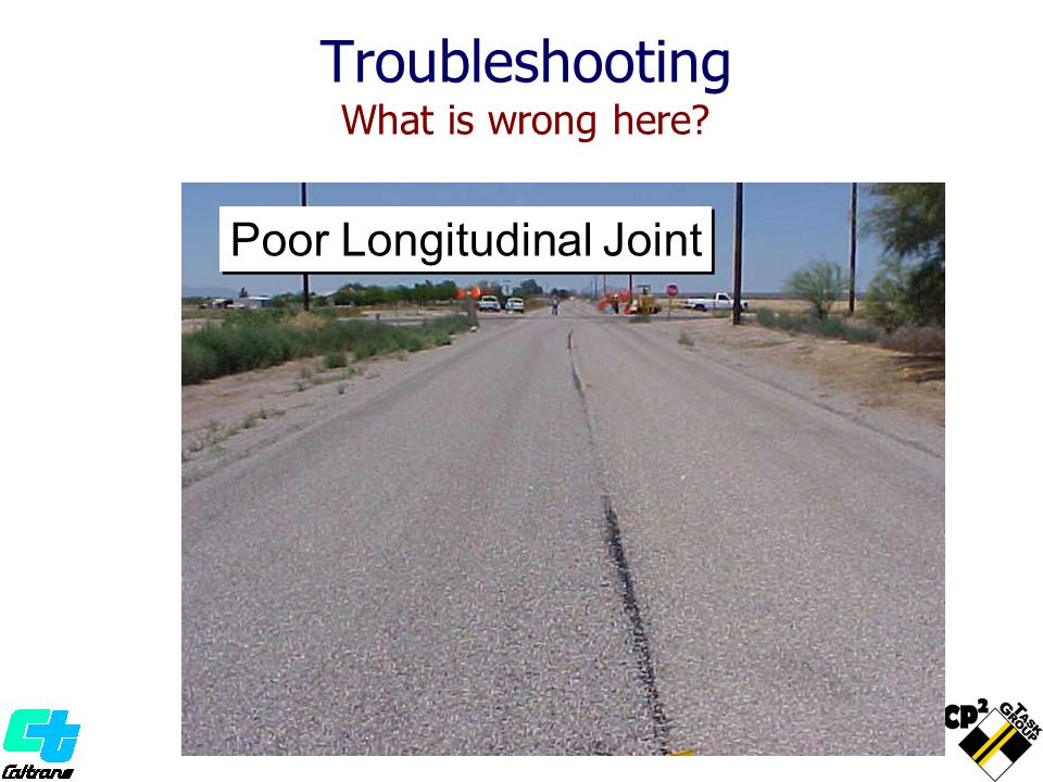 Troubleshooting What is wrong here? Poor Longitudinal Joint