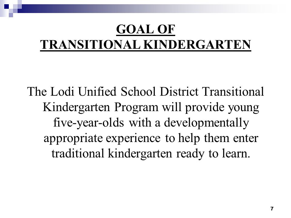 8 EXPECTED OUTCOMES Students will enter kindergarten with an understanding of school procedures and structures.
