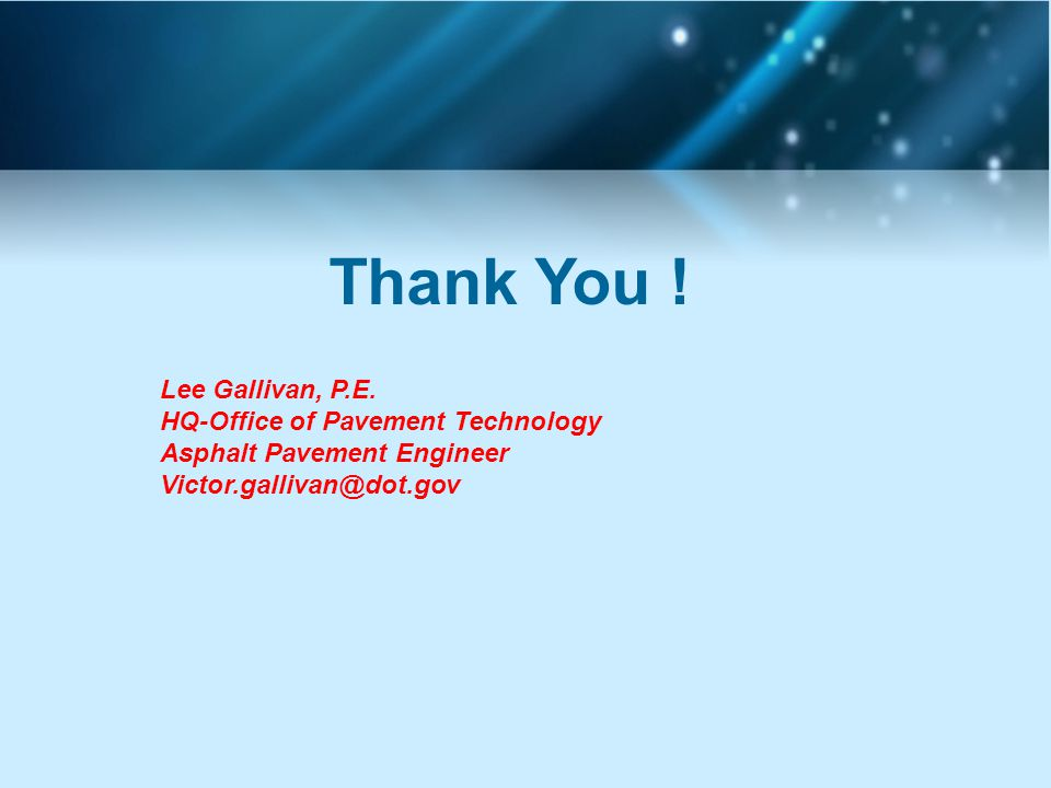 Thank You . Lee Gallivan, P.E.