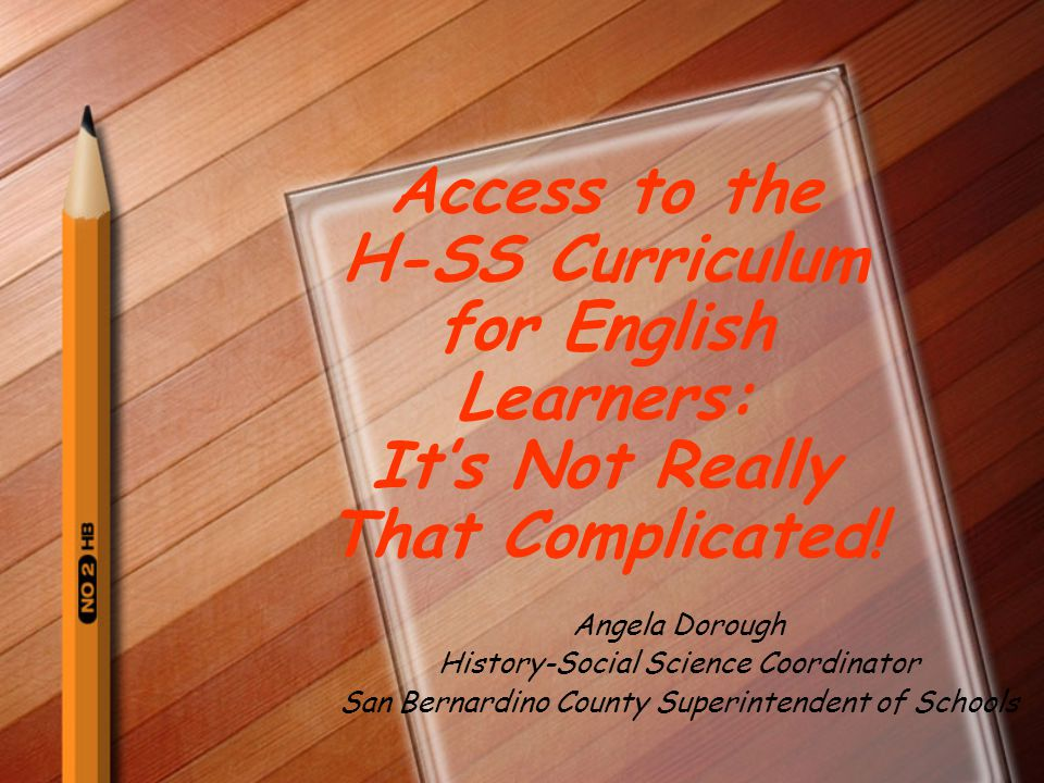 Access to the H-SS Curriculum for English Learners: It's Not Really That Complicated.