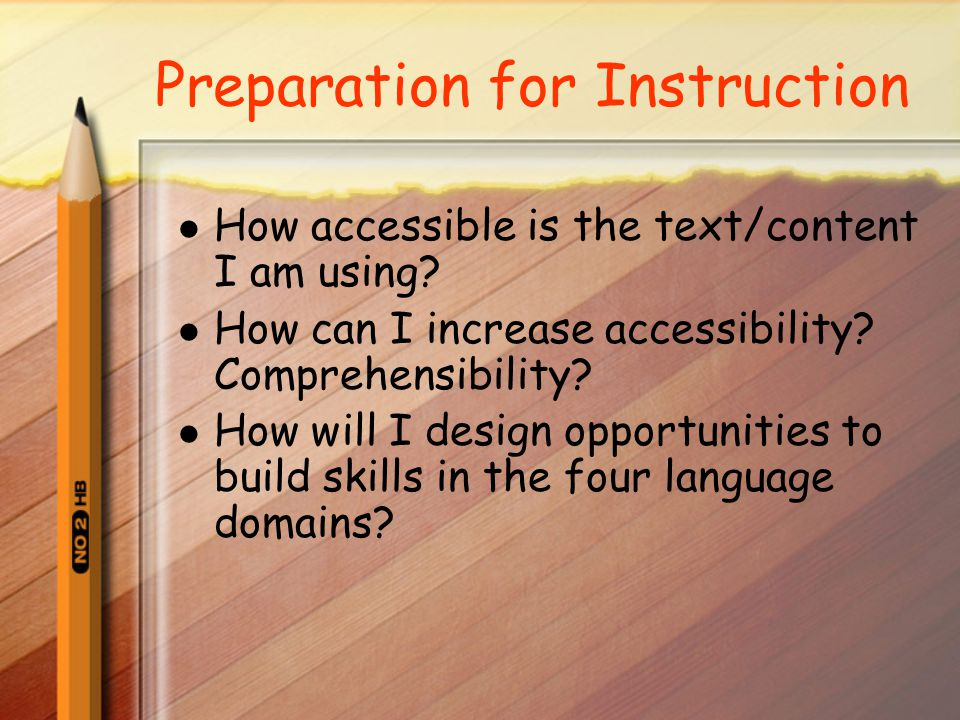 Preparation for Instruction How accessible is the text/content I am using.