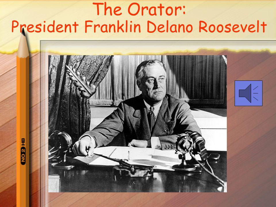 The Orator: President Franklin Delano Roosevelt
