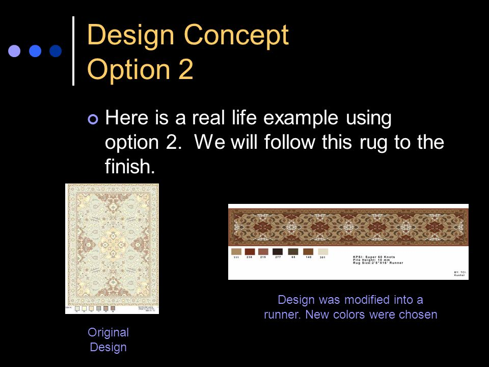Design Concept Option 2 Here is a real life example using option 2.