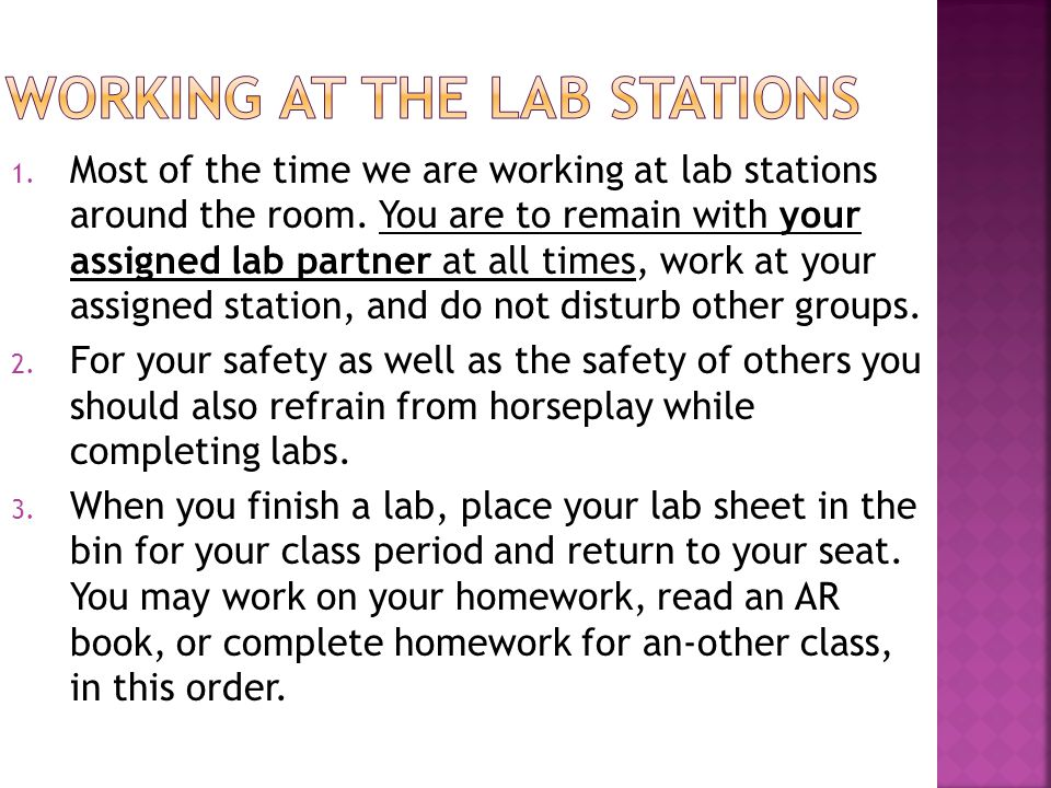 1. Most of the time we are working at lab stations around the room.