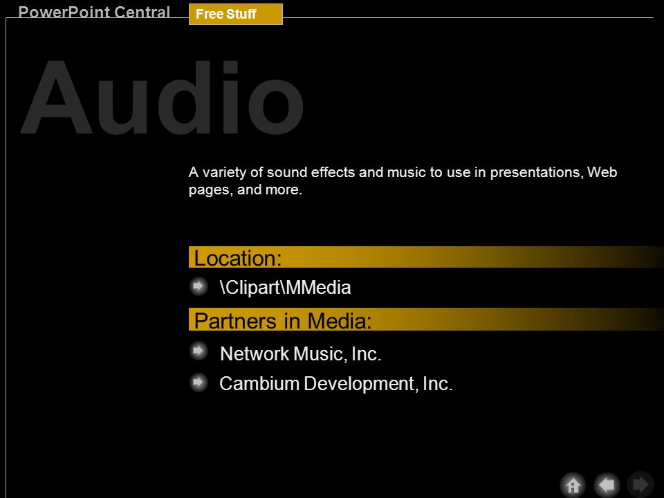 Free Stuff PowerPoint Central The Cambium Sound Choice CD-ROMs contain a hot collection of royalty-free music and extremely user-friendly and powerful software.