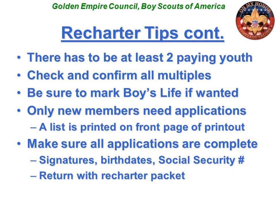 Golden Empire Council, Boy Scouts of America Recharter Tips cont.