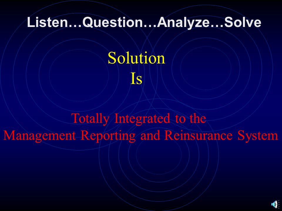Listen…Question…Analyze…Solve Cash Management Multiple Linked Inquiries Multiple Aged Trial Balances Check Registers Attach Notes to Individual Transa
