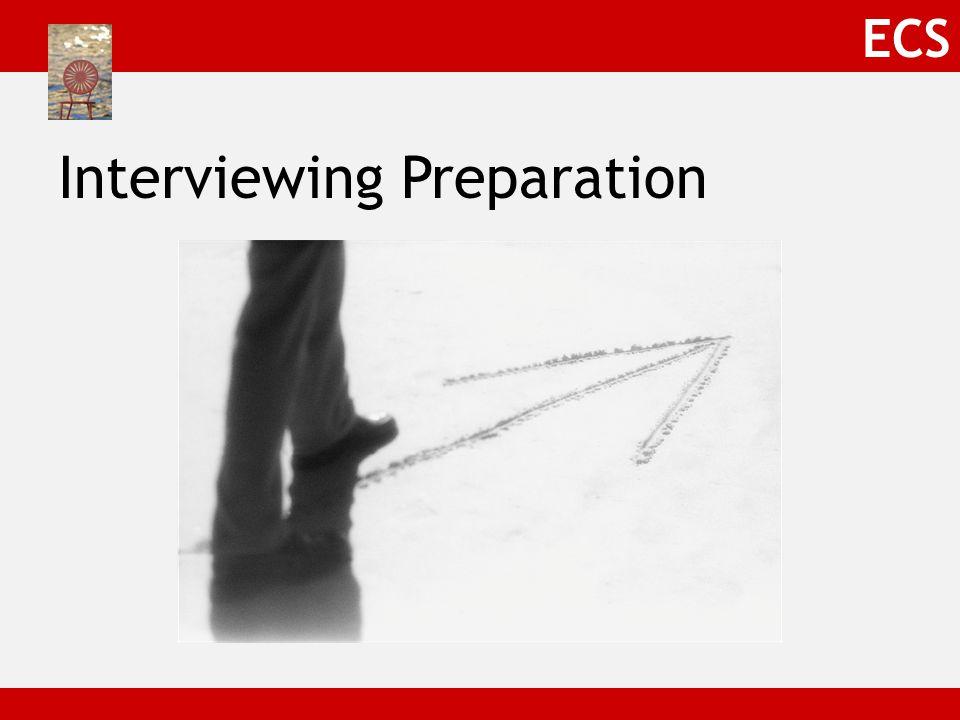 ECS Interviewing Preparation