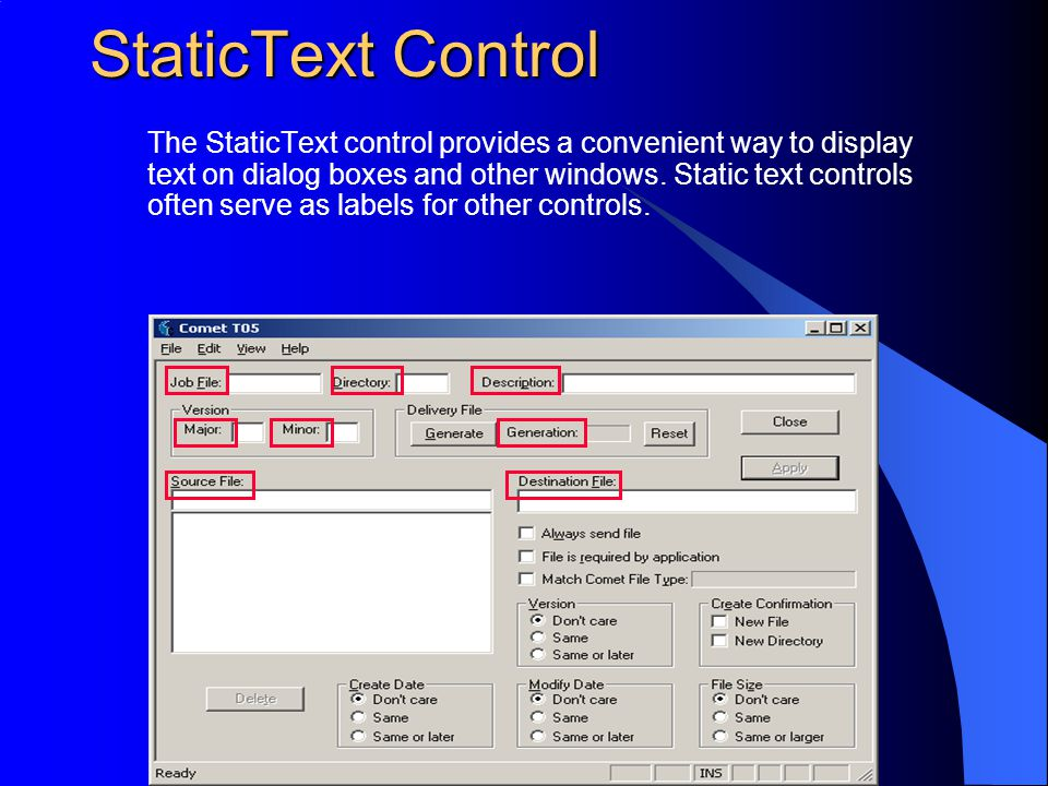 StaticText Control The StaticText control provides a convenient way to display text on dialog boxes and other windows. Static text controls often serv