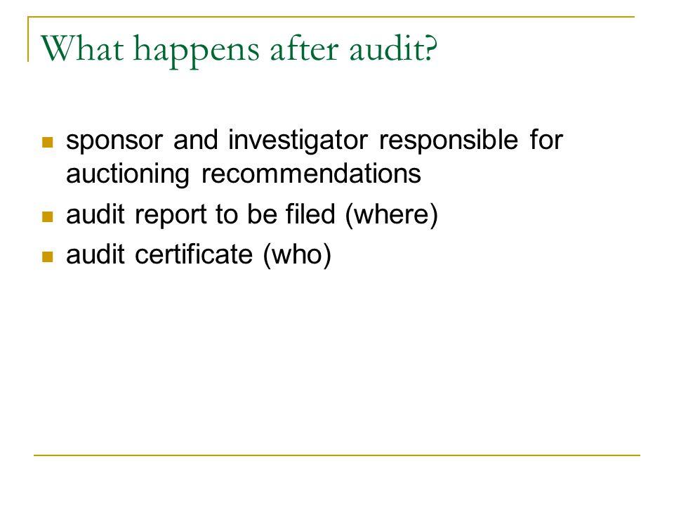 What happens after audit.
