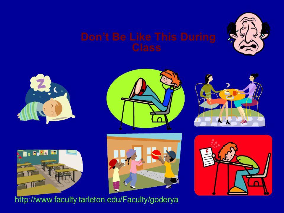 Be Like This http://www.faculty.tarleton.edu/goderya