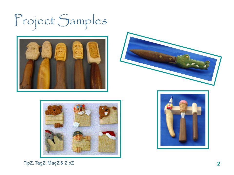 TipZ, TagZ, MagZ & ZipZ 2 Project Samples