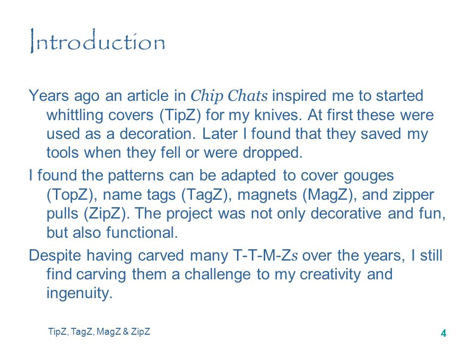TipZ, TagZ, MagZ & ZipZ 14 Step 1 :B Decide on a design to use for your cover Make a copy of the design in the size that you need You may need to enlarge or reduce it Glue the pattern onto an index card (card stock) and cut out.