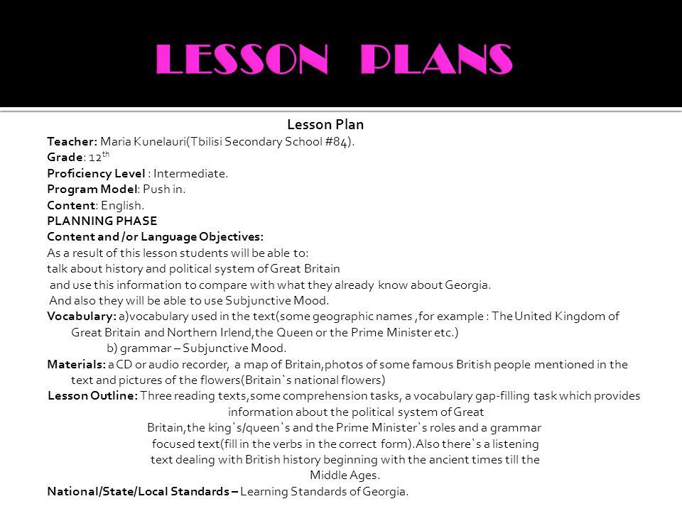 Lesson Plan Teacher: Maria Kunelauri(Tbilisi Secondary School #84).