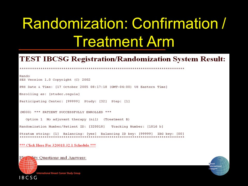 Randomization: Confirmation / Treatment Arm