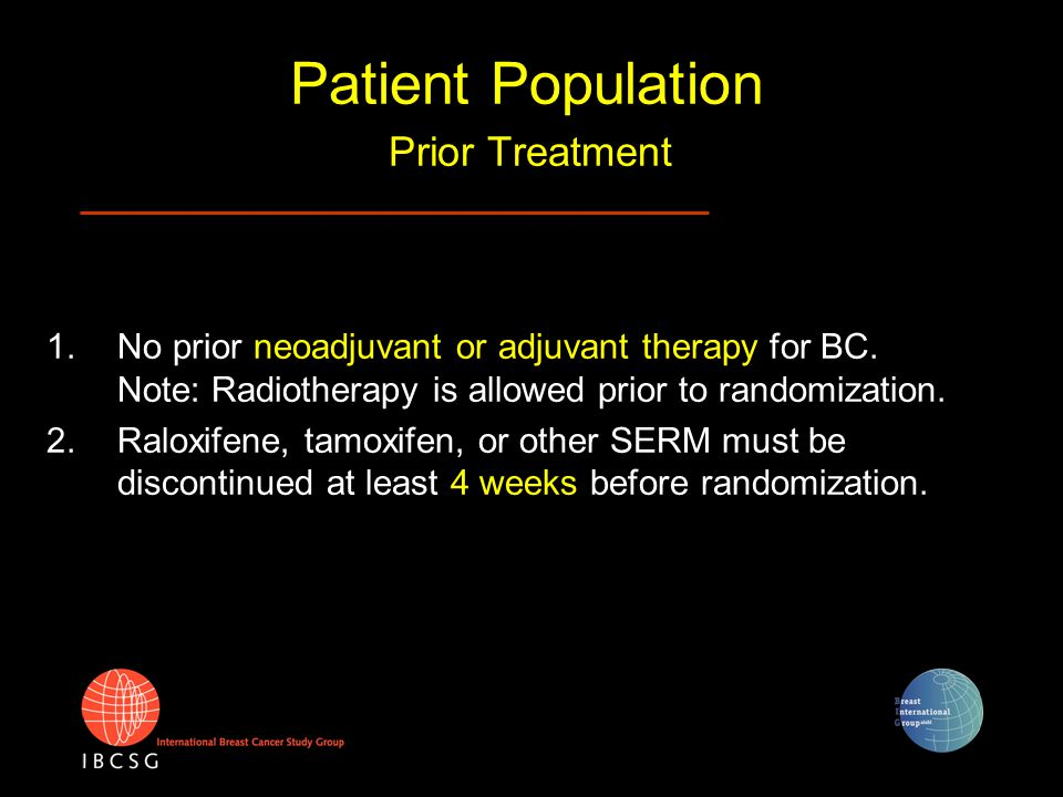 Patient Population Concurrent Treatment (at the time of randomization pts should not be receiving these treatments) 1.No hormone replacement therapy (HRT).
