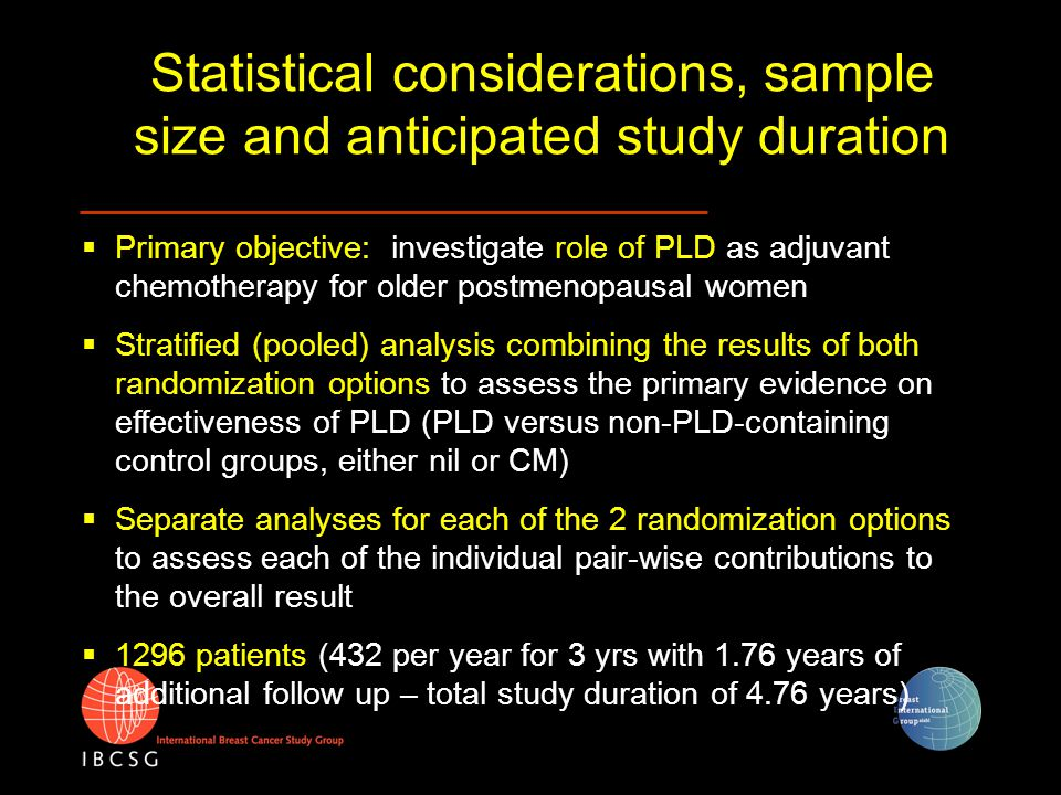  Primary objective: investigate role of PLD as adjuvant chemotherapy for older postmenopausal women  Stratified (pooled) analysis combining the resu