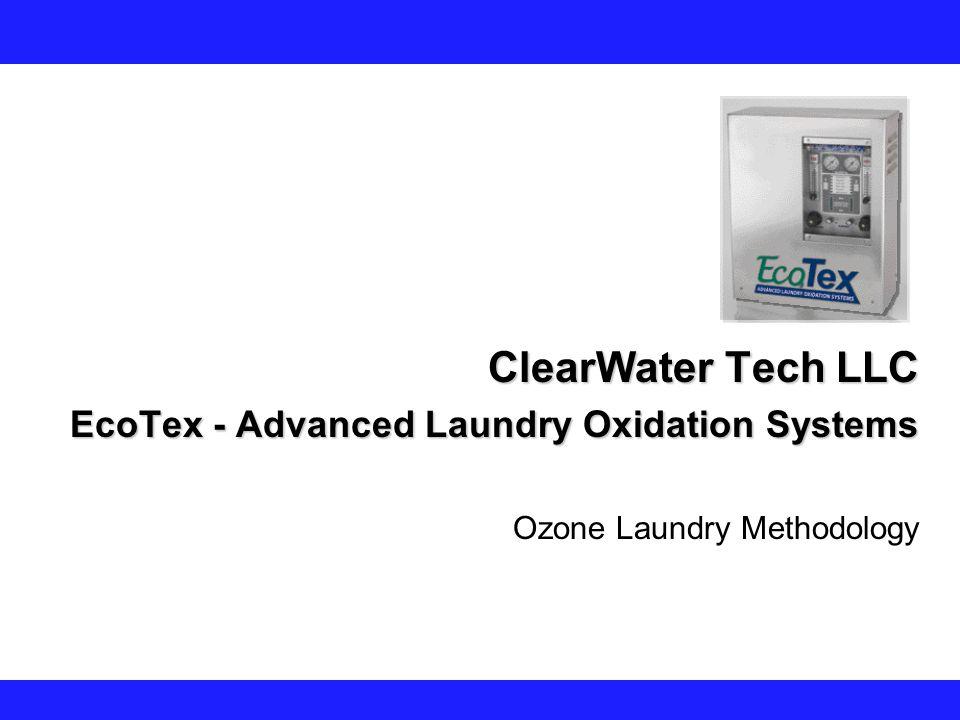 ClearWater Tech LLC EcoTex - Advanced Laundry Oxidation Systems Ozone Laundry Methodology