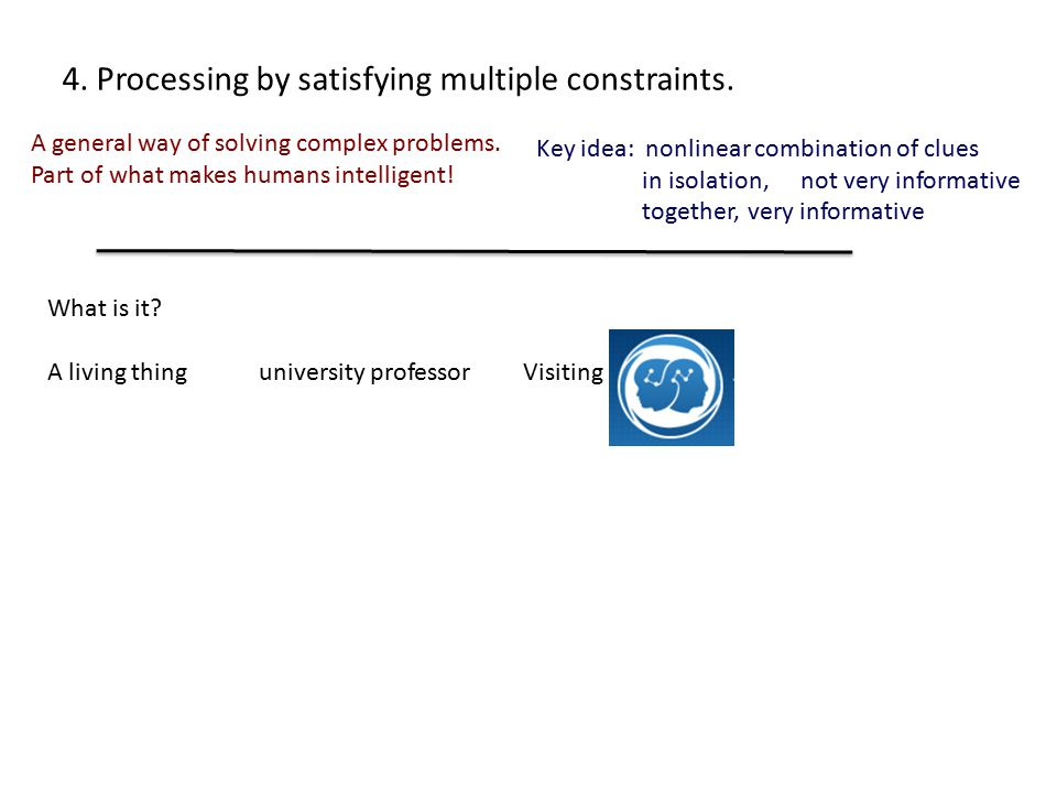 4. Processing by satisfying multiple constraints.