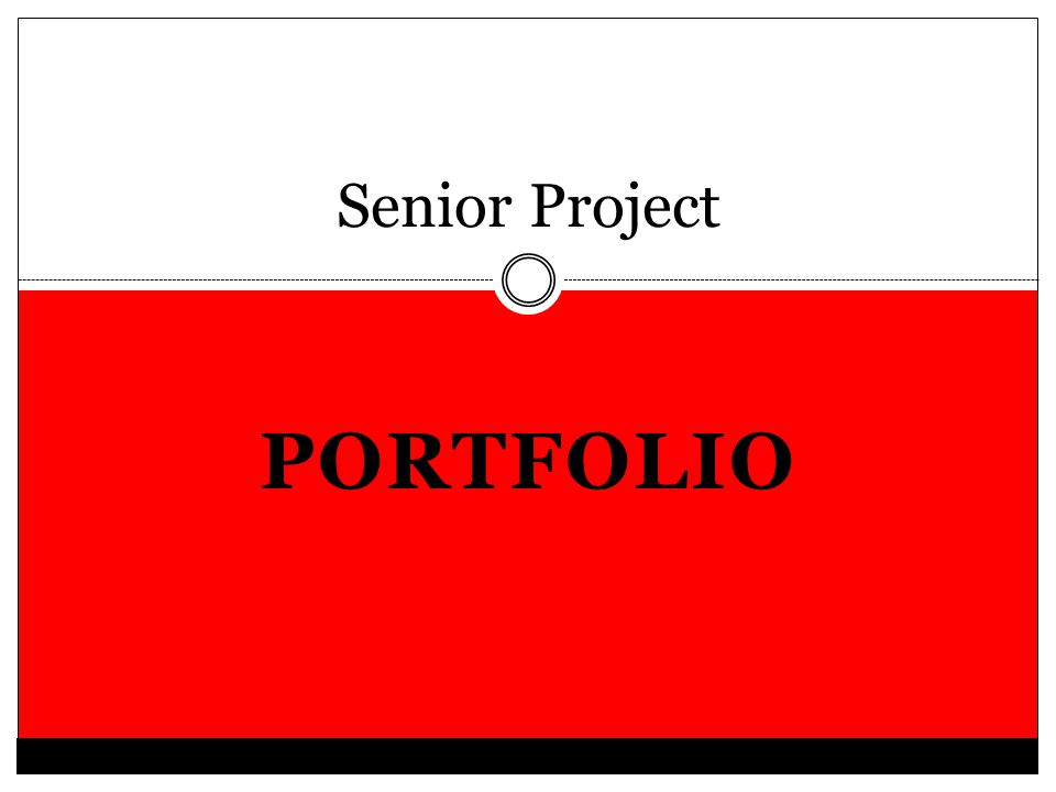 PORTFOLIO Senior Project