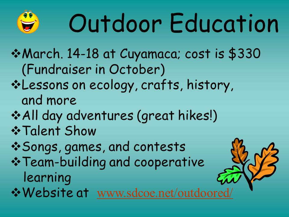 Outdoor Education  March.