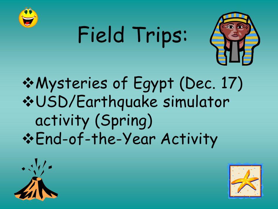 Field Trips:  Mysteries of Egypt (Dec.