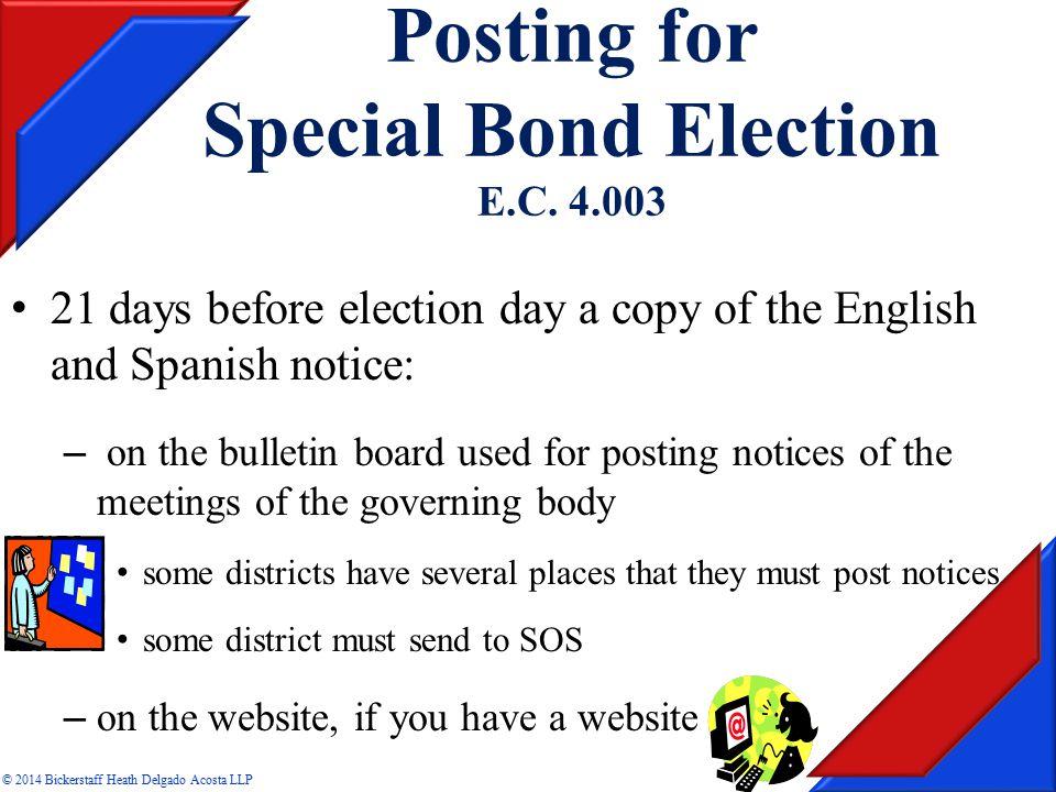 Posting for Special Bond Election E.C.