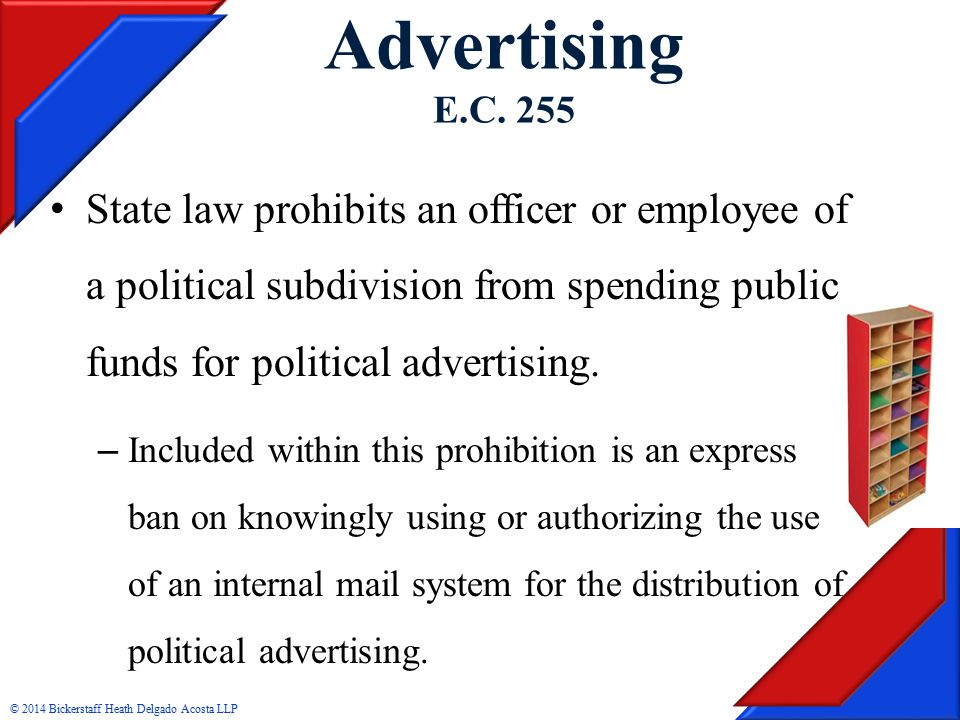 State law prohibits an officer or employee of a political subdivision from spending public funds for political advertising.
