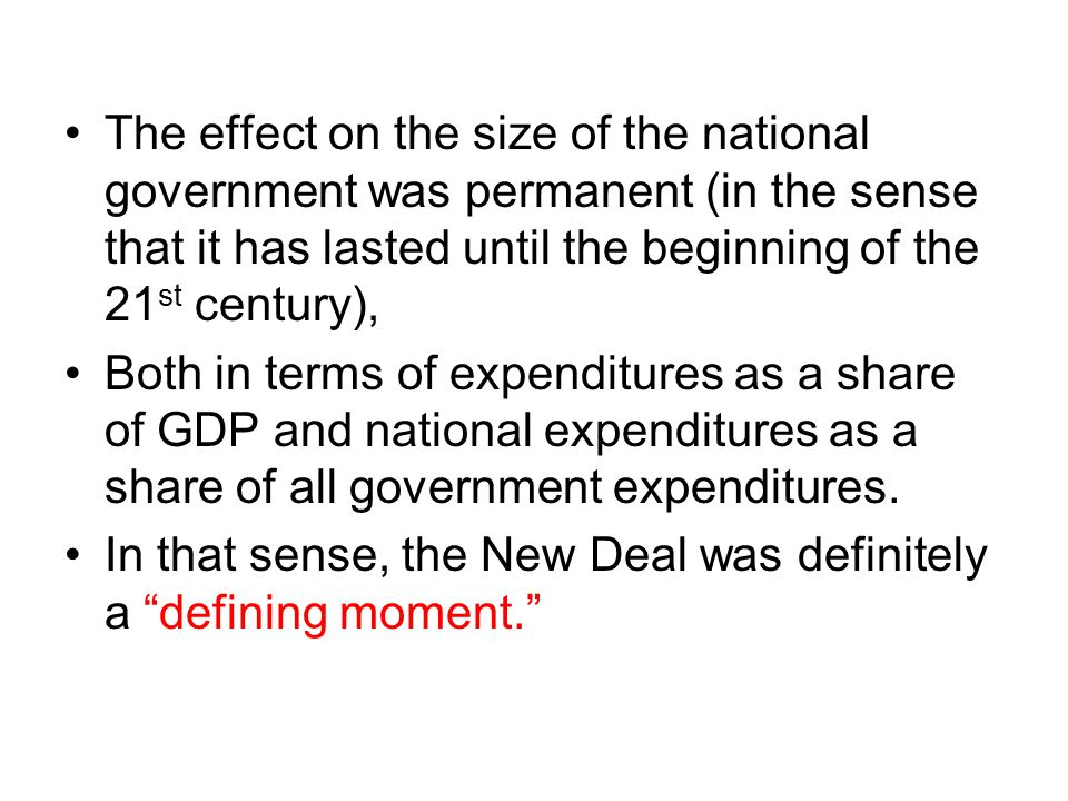 The effect on the size of the national government was permanent (in the sense that it has lasted until the beginning of the 21 st century), Both in terms of expenditures as a share of GDP and national expenditures as a share of all government expenditures.