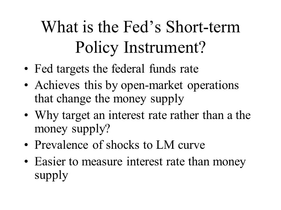 What is the Fed's Short-term Policy Instrument.