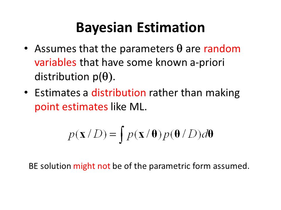 The Role of Training Examples in computing P(ω i /x) If p(x/ω i ) and P(ω i ) are known, the Bayes' rule allows us to compute the posterior probabilities P(ω i /x): Emphasize the role of the training examples D by introducing them in the computation of the posterior probabilities: