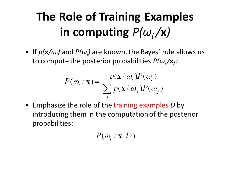 The Role of Training Examples (cont'd) chain rule marginalize chain rule Using only the samples from class i
