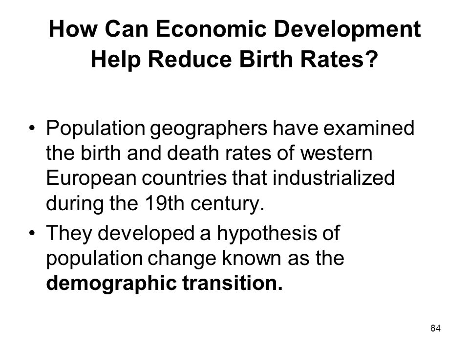 64 How Can Economic Development Help Reduce Birth Rates.
