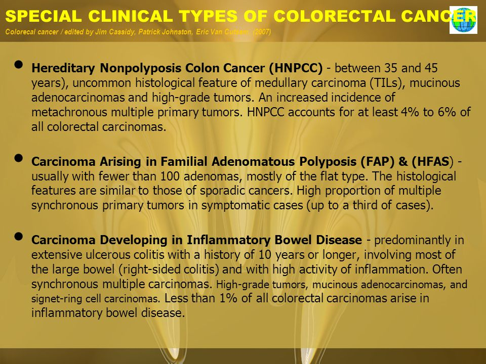 SPECIAL CLINICAL TYPES OF COLORECTAL CANCER Colorecal cancer / edited by Jim Cassidy, Patrick Johnston, Eric Van Cutsem.