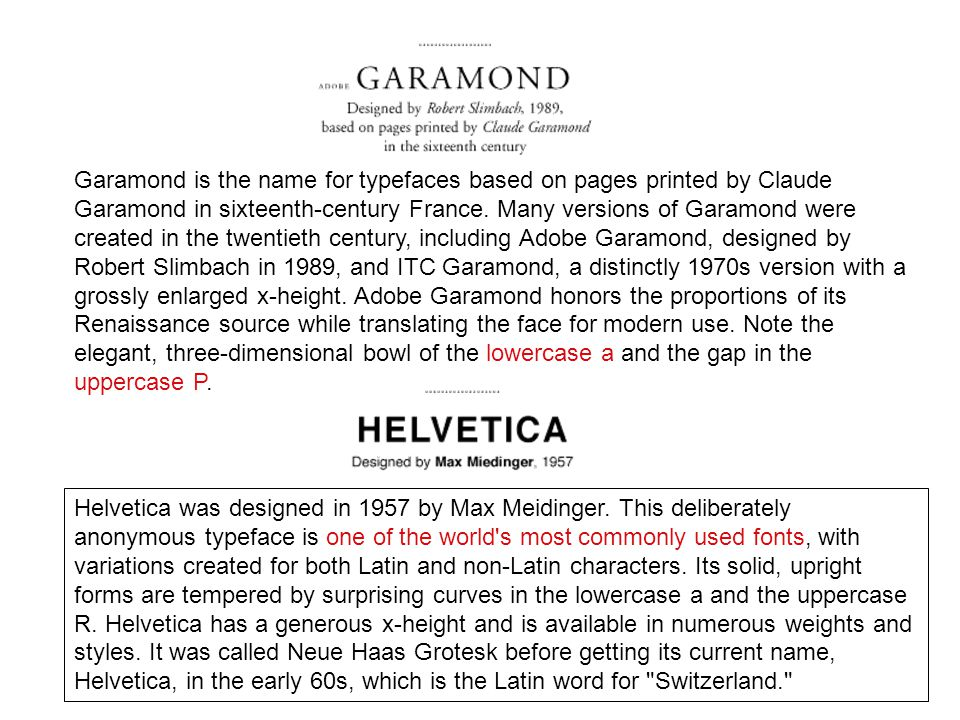 Garamond is the name for typefaces based on pages printed by Claude Garamond in sixteenth-century France.