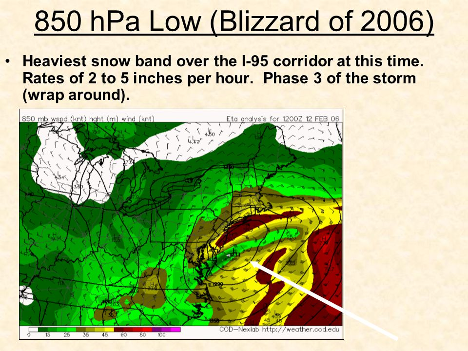 850 hPa Low (Blizzard of 2006) Heaviest snow band over the I-95 corridor at this time.
