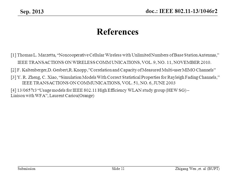 Submission Sep. 2013 doc.: IEEE 802.11-13/1046r2 Zhigang Wen,et.