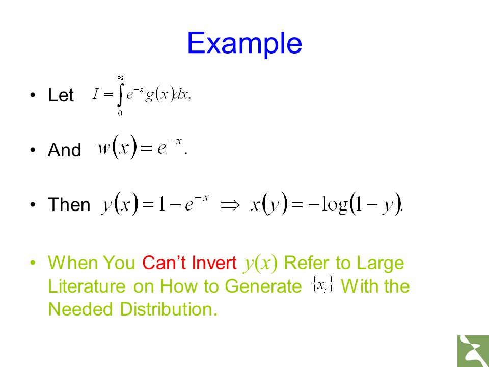 Let And Then When You Can't Invert y(x) Refer to Large Literature on How to Generate With the Needed Distribution. Example