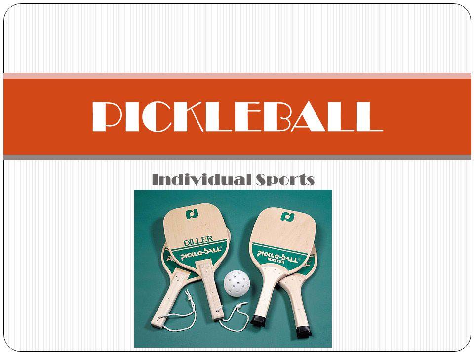 Individual Sports PICKLEBALL