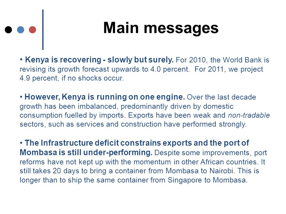 Main messages Kenya is recovering - slowly but surely.