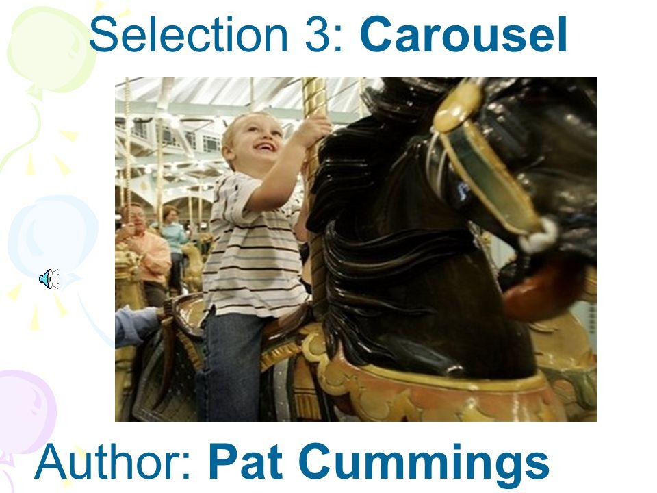 Author: Pat Cummings Selection 3: Carousel