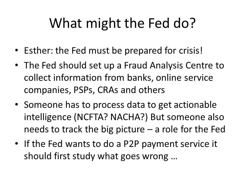 What might the Fed do. Esther: the Fed must be prepared for crisis.