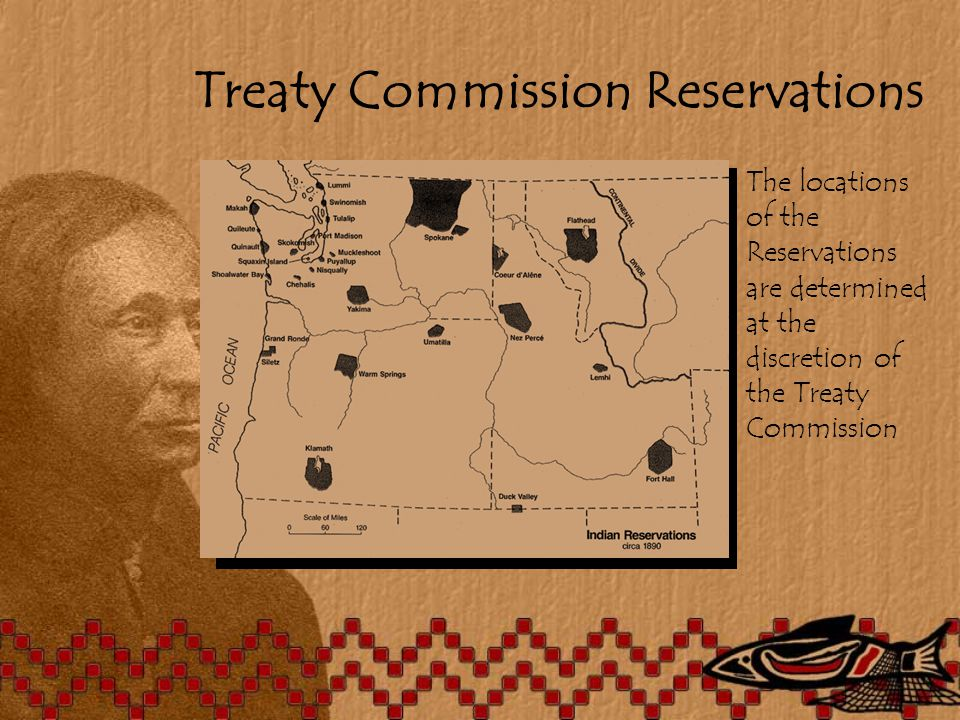 Treaty Commission Reservations The locations of the Reservations are determined at the discretion of the Treaty Commission
