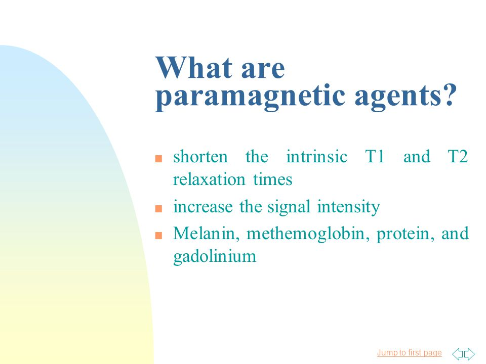 Jump to first page What are paramagnetic agents.