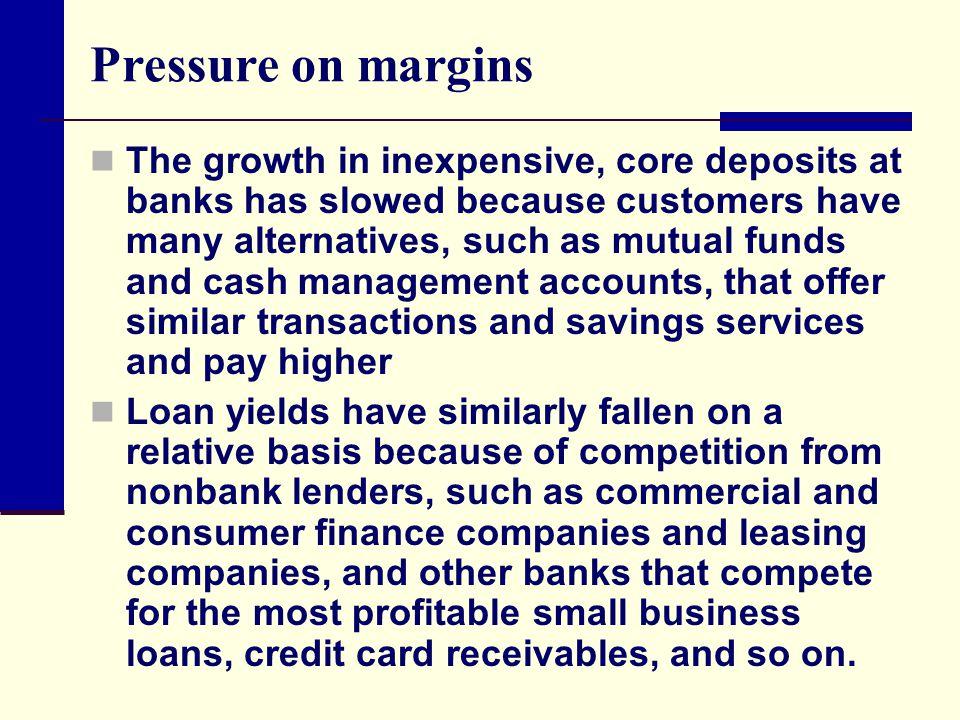 Over-reliance on net interest margin.