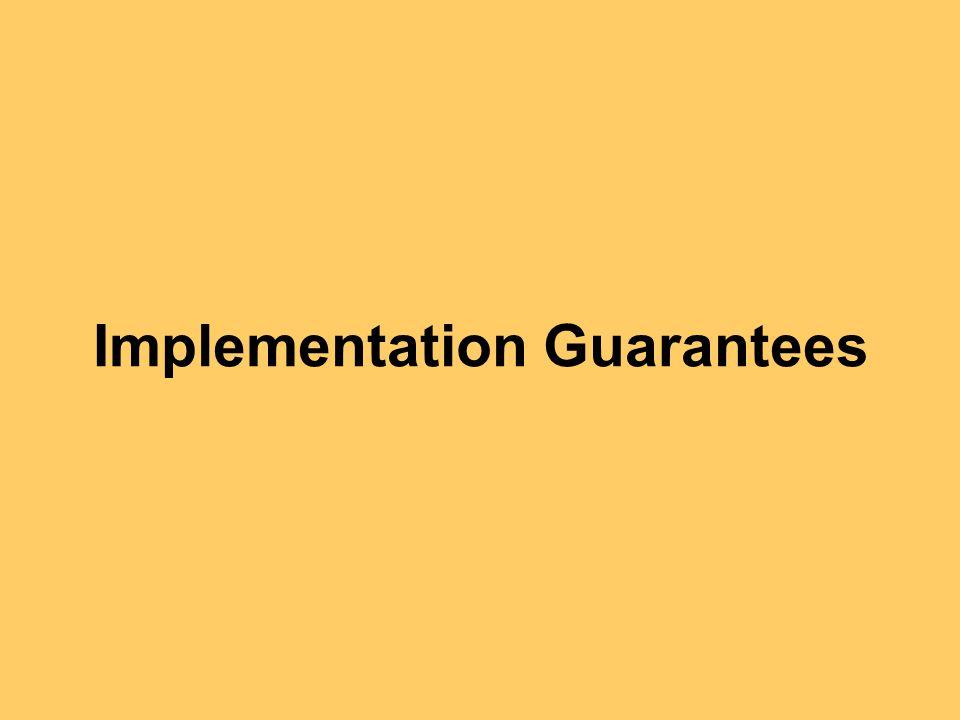 Implementation Guarantees