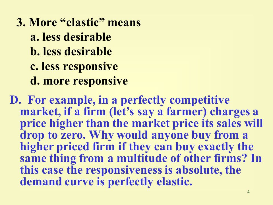25 24.If a firm whose product faces a perfectly elastic demand curve raises its price, a.